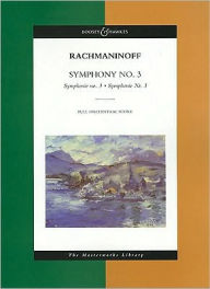 Symphony No. 3: The Masterworks Library - Sergei Rachmaninoff
