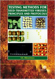 Testing Methods for Seed-Transmitted Viruses: Principles and Protocols - S E Albrechtsen