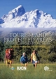 Tourism and Protected Areas - Robyn Bushell; Paul F.J. Eagles