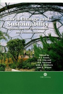 Rural Change and Sustainability: Agriculture, the Environment and Communities - Essex, S. J. Gilg, A. W. Yarwood, Richard