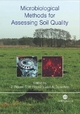 Microbiological Methods for Assessing Soil Quali - Jaap Bloem; Jaap Bloem; David Hopkins
