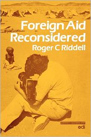 Foreign Aid Reconsidered - Roger Riddell