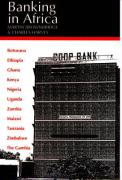 Banking in Africa: The Impact of Financial Sector Reform Since Independence