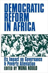 Democratic Reform in Africa: The Impact on Governance and Poverty Alleviation - Ndulo, Muna