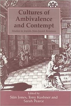 Cultures of Ambivalence and Contempt: Studies in Jewish and Non-Jewish Relations - Parkes, James Jones, S.