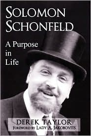 Solomon Schonfeld: A Purpose in Life - Derek Taylor, Lady Jakobovits (Introduction)