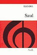 Saul: An Oratorio for Soprano, Alto, Tenor & Bass Soli, SATB & Orchestra