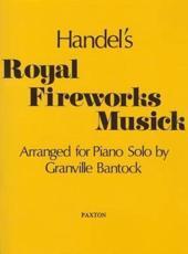 Handel's Royal Fireworks Musick - George Frederick Handel (composer)