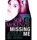 Missing Me - Sophie McKenzie
