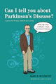 Can I tell you about Parkinson's Disease? - Alan M. Hultquist