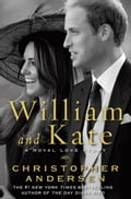 William and Kate - Christopher Andersen