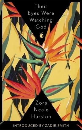 VMC Designer Collection: Their Eyes were watching God - A Novel - Hurston, Zora Neale / Smith, Zadie