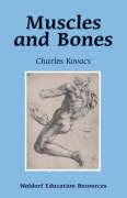 Muscles And Bones (Waldorf Education Resources)