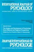 """Origins and Development of Psychology: Some National and Regional Perspectives - A Special Issue of the """"International Journal of Psychology"""""""