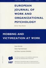 Mobbing and Victimization at Work - Dieter Zapf University of Konstanz, Germany; Heinz Leymann Sveriges Rehabilitation Centre AB Violen, (editor)
