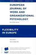 European Journal of Work and Organizational Psychology: Volume 7: Number 1, March 1998 -- Flexibility in Europe