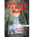Teenie Weenie in a Too Big World - Margot Sunderland