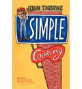 Simple Cooking - John Thorne