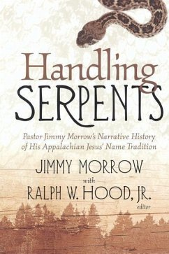 Handling Serpents: Pastor Jimmy - Hood, Ralph W. , Jr.