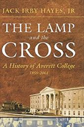 The Lamp and the Cross: Averitt - Hayes, J. I. / Hayes, Jack