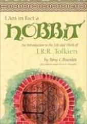 I Am in Fact a Hobbit: An Introduction to the Life and Works of J. R. R. Tolkien - Bramlett, Perry C. / Christopher, Joe R.