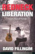 Redneck Liberation: Country Music as Theology