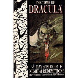 Tomb Of Dracula - Day Of Blood ! Night Of Redemption ! Book One - Colan, Gene