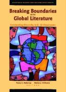Breaking Boundaries with Global Literature: Celebrating Diversity in K-12 Classrooms: Explorations of the Notable Books for a Global Society Booklists