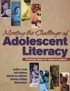 Meeting the Challenge of Adolescent Literacy: Practical Ideas for Literacy Leaders