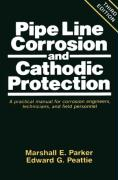 Pipeline Corrosion and Cathodic Protection