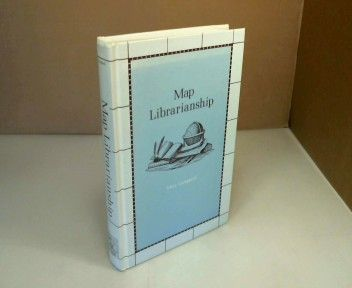 Map Librarianship. An Introduction. (= Library Science Text Series). - Larsgaard, Mary.