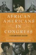 African Americans in Congress: A Documentary History