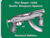 Ruger 1022 Exotic Weapons System - Ramos, Joe