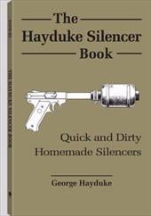 The Hayduke Silencer Book - Hayduke, George