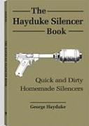 The Hayduke Silencer Book