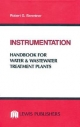 Instrumentation Handbook for Water and Wastewater Treatment Plants - Robert G. Skrentner