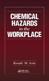 Chemical Hazards in the Workplace - Scott, Ronald M.