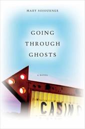 Going Through Ghosts - Sojourner, Mary