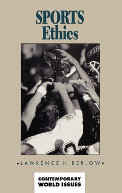 Sports Ethics: A Reference Handbook - Berlow, Lawrence H.