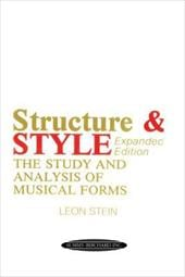 Structure & Style: The Study and Analysis of Musical Forms - Stein, Leon