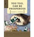 You Too Can be Prosperous - Robert A. Russell