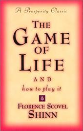 Game of Life and How to Play It - Scovel-Shinn, Florence
