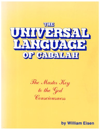 The Universal Language of Cabalah: The Master Key to the God Consciousness: A Lecture Series