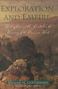 Exploration and Empire: The Explorer and the Scientist in the Winning of the American West