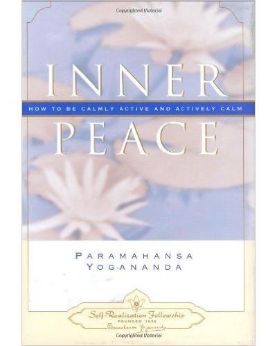Inner peace - Self Realization Fellowship Srf