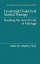 Existential/Dialectical Marital Therapy - Israel W. Charny