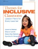 Themes for Inclusive Classrooms: Lesson Plans for Every Learner (Early Childhood Education) - Warner, Laverne, Sharon Lynch and Diana Kay Nabors