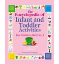 The Encyclopedia of Infant and Toddler Activities - Kathy Charner