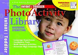 The Infant/Toddler Photo Activity Library: An Essential Literary Tool