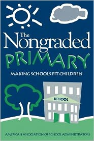 Nongraded Primary: Making Schools Fit Children - Rodney Davis